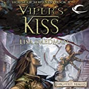 Viper's Kiss: Forgotten Realms: House of Serpents, Book 2 | [Lisa Smedman]