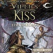 Viper's Kiss: Forgotten Realms: House of Serpents, Book 2 | Lisa Smedman