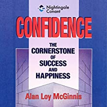 Confidence (       UNABRIDGED) by Alan Loy McGinnis Narrated by Alan McGinnis