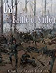 Day 1 of the Battle of Shiloh: The Hi...