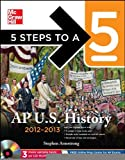 img - for 5 Steps to a 5 AP US History 2012-2013 Edition (BOOK/CD SET) (5 Steps to a 5 on the Advanced Placement Examinations Series) [Paperback] [2011] 4 Ed. Stephen Armstrong book / textbook / text book