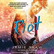 Riot | [Jamie Shaw]