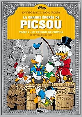 La grande épopée de Picsou, Tome 5 : Le trésor de Crésus par Don Rosa