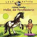 Mellie, die Ponyflüsterin Hörbuch von Corinna Gieseler Gesprochen von: Nina Danzeisen
