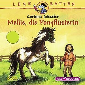 Mellie, die Ponyflüsterin Hörbuch