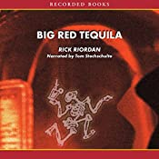 Big Red Tequila: A Tres Navarre Mystery, Book 1 | Rick Riordan