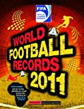 Cover of FIFA World Football Records 2011 by Keir Radnedge 1847326358