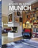 Living in style Munich. Ediz. inglese, tedesca, francese