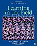 Learning in the Field: An Introduction to Qualitative  Research (1412980488) by Rossman, Gretchen B.