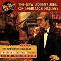 The New Adventures of Sherlock Holmes, Volume 1 Radio/TV Program by Dennis Green, Anthony Boucher Narrated by Basil Rathbone, Nigel Bruce