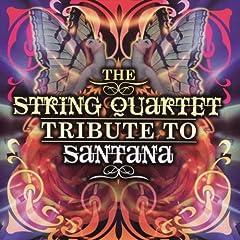 The String Quartet Tribute To Santana