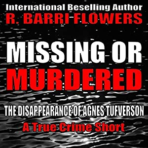 Missing or Murdered Audiobook