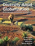 img - for Diversity Amid Globalization: World Regions, Environment, Development Plus MasteringGeography with eText -- Access Card Package (5th Edition) book / textbook / text book