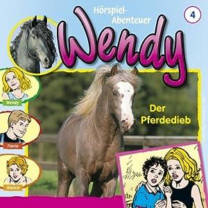 Der Pferdedieb (Wendy 4) Hörspiel