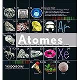 Atomes - Une exploration visuelle de tous les �l�ments connus dans l'universpar Collectif