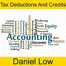 Tax Deductions and Credits | Livre audio Auteur(s) : Daniel Low Narrateur(s) : Daniel Low