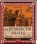 Die r�mische Armee: Organisation - Au...