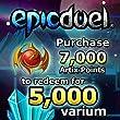 5,000 Varium Package: EpicDuel [Instant Access]
