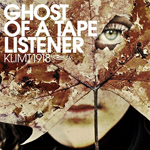 Klimt 1918 - Ghost of a Tape Listener - CD EP Digipak