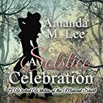 A Solstice Celebration: A Wicked Witches of the Midwest Short | Amanda M. Lee