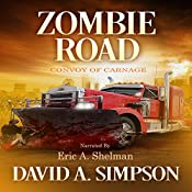 Zombie Road: Convoy of Carnage | [David A. Simpson]