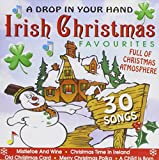 A Drop In Your Hand: 30 Irish Christmas Favourites Various Artists