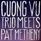 Cuong Vu Trio Meets Pa