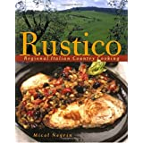 Rustico: Regional Italian Country Cooking ~ Micol Negrin