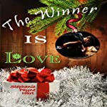 The Winner Is Love | Stephanie Payne Hurt