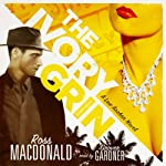 The Ivory Grin: A Lew Archer Novel | Ross Macdonald