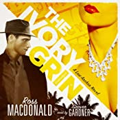 The Ivory Grin: A Lew Archer Novel | [Ross Macdonald]