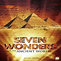 Seven Wonders of the Ancient World Audiobook by Hilary Brown,  Go Entertain Narrated by  5395 MEDIA LLC