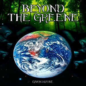 Beyond the Greene | [Givon Wayne]