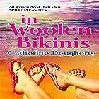 in Woolen Bikinis Hörbuch von Catherine Dougherty Gesprochen von: Carolyn Power