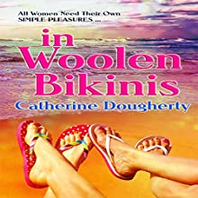 in Woolen Bikinis Audiobook by Catherine Dougherty Narrated by Carolyn Power