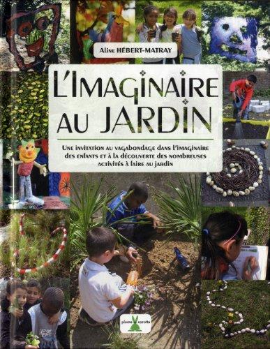 Imaginaire au jardin