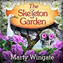 The Skeleton Garden: Potting Shed Mysteries Series, Book 4 Audiobook by Marty Wingate Narrated by Erin Bennett