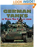 German Tanks of World War II (Enthusiast Color)
