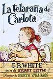 Charlotte's Web (Spanish edition): La telarana de Carlota (006075740X) by White, E. B.