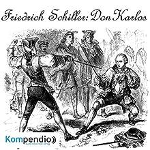 Don Karlos von Friedrich Schiller Hörbuch von Alessandro Dallmann Gesprochen von: Michael Freio Haas