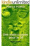 Une main coupée pour le 36 (French Edition)