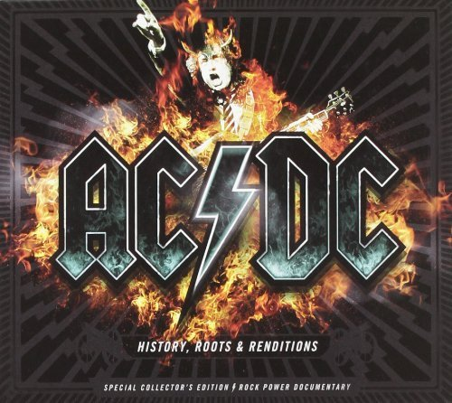 Ac/Dc: History Roots & Rendition 2 by Music Brokers (2012-03-13)