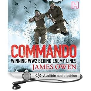 Commando: Winning World War II Behind Enemy Lines (Unabridged)