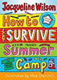 How to Survive Summer Camp: Special Edition (0192729926) by Jacqueline Wilson