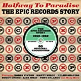 Halfway to Paradise: The Epic Records Story