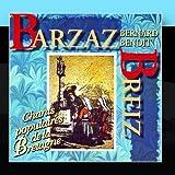 Barzaz Breiz (Chants Populaires De La Bretagne)