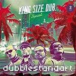 King Size Dub - Dubblestandart