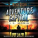 Adventure Capital: Black Ocean, Mission 9 Audiobook by J.S. Morin Narrated by Mikael Naramore
