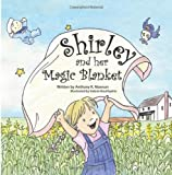 img - for Shirley and her Magic Blanket book / textbook / text book