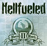 Born II Rock by Hellfueled (2006-11-27)